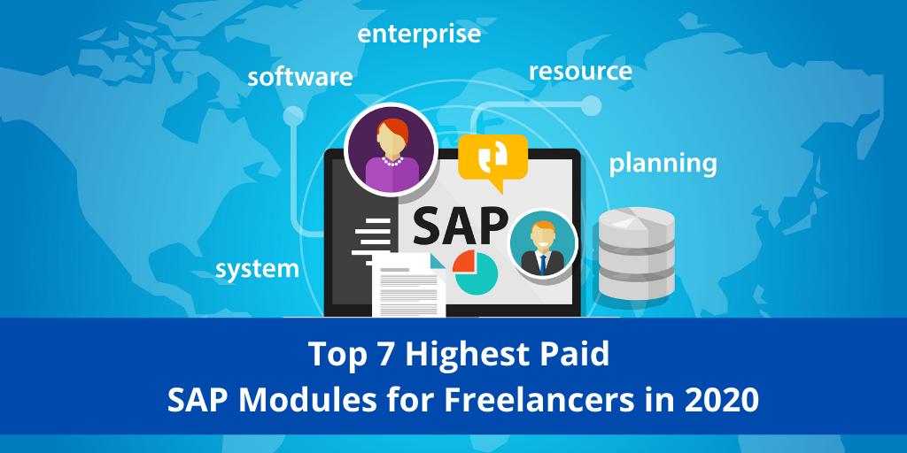 Top 7 Highest Paying Sap Modules For Freelancers In 2020 Relationship Management Bi Business Intelligence Sap