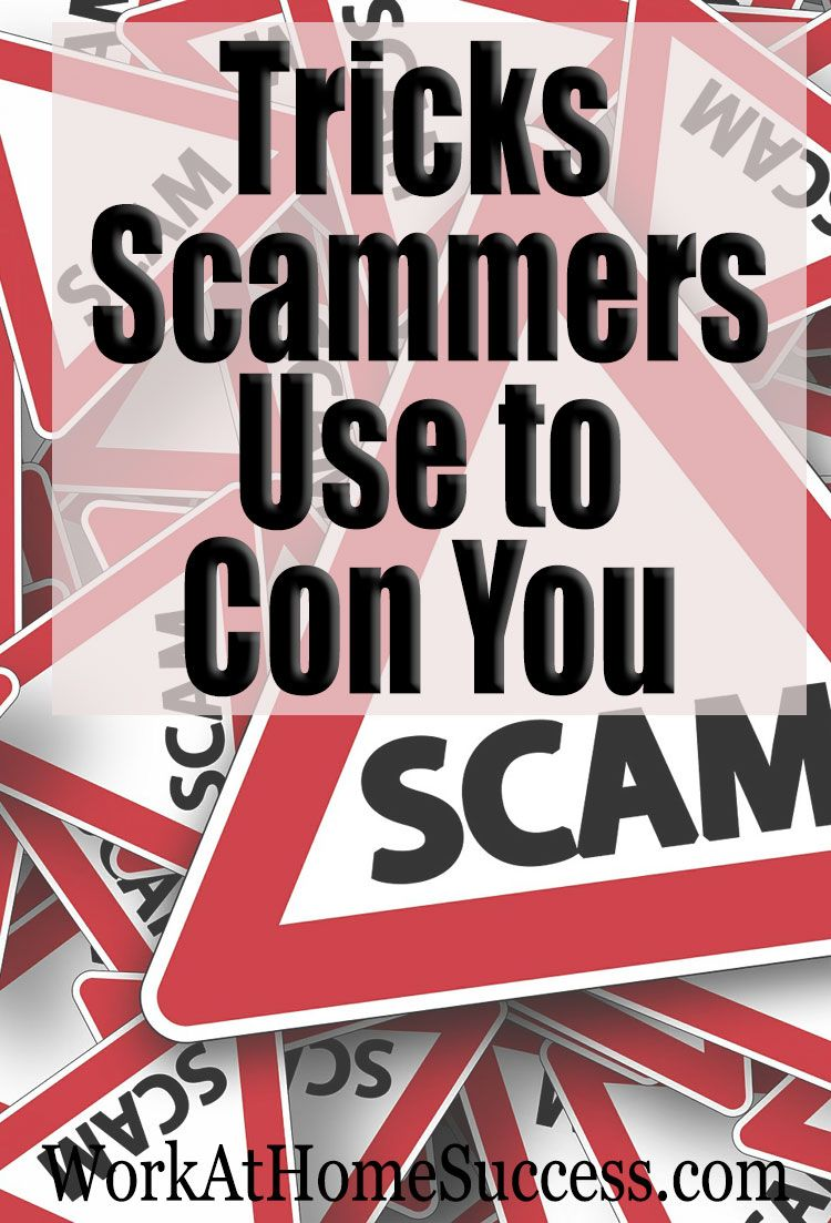 12 Tricks Scammers Use To Con You In Work At Home Scams