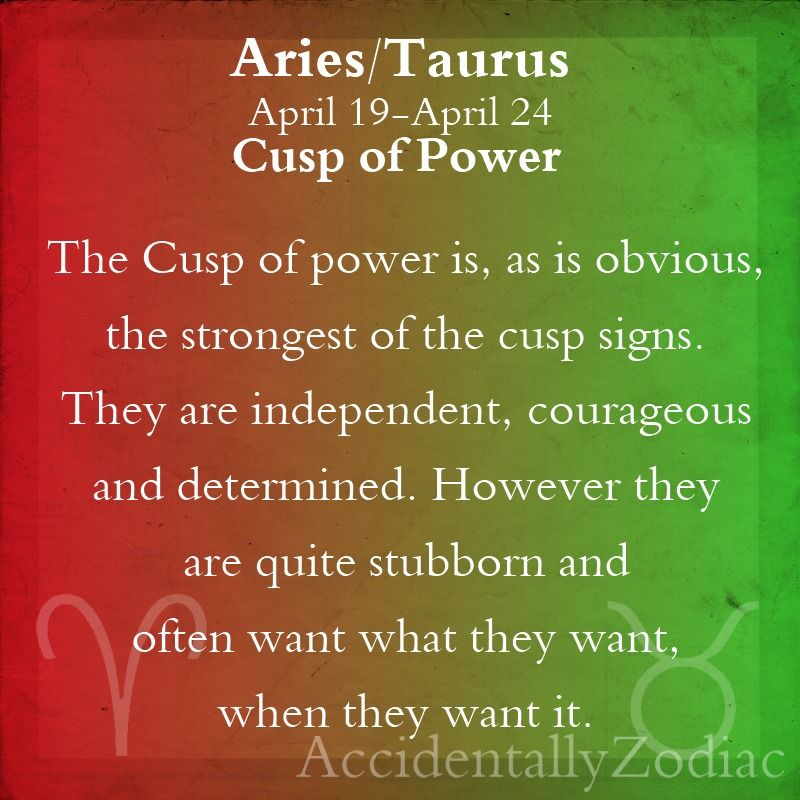 Aries-Taurus Cusp of Power