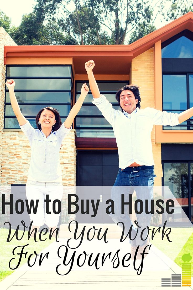 How to Qualify for a Mortgage When You're SelfEmployed