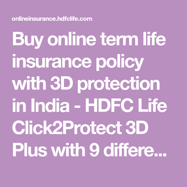 Buy Online Term Life Insurance Policy With 3d Protection In India