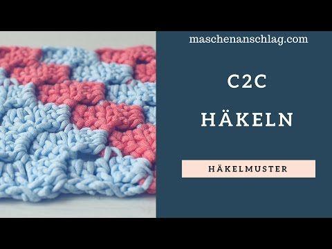 23) c2c häkeln | Corner to Corner häkeln deutsch | Häkelmuster #4 ...
