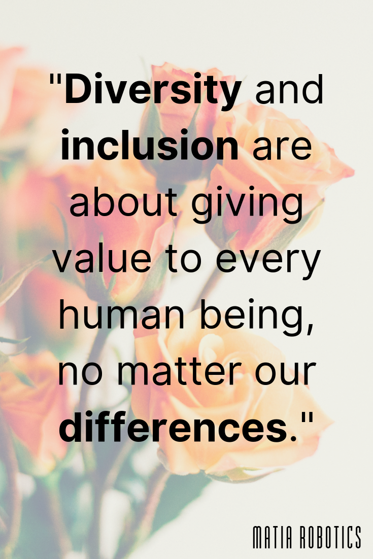 Diversity And Inclusion Are About Giving Value To Every Human