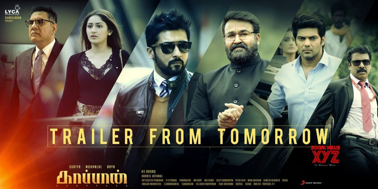 Kaappaan Movie Trailer From Tomorrow 7pm Social News Xyz Movie Trailers Tomorrow Indian Movies