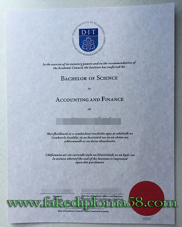 Dublin Institute Of Technology Dit Degree From Ireland Fake Diploma Mill Fakediploma58 Diploma Accounting And Finance Bachelor Of Science
