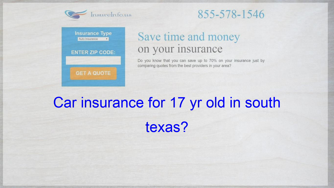 what is the cheapest car insurance for a 17 yr old in
