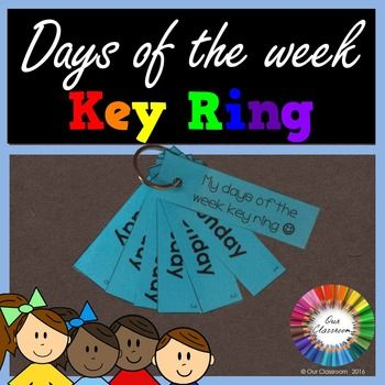 Freebie -  Days of the week key ring! Learn the days of the week in a different, fun and engaging way by using a key ring.