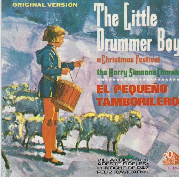 45cat - Grupo Coral De Harry Simeone Con Instrumentos Tipicos, Coro Y Orquesta - The Little Drummer Boy: A Christmas Festival/El Pequeno Tamborilero - 20th Century Fox - Spain