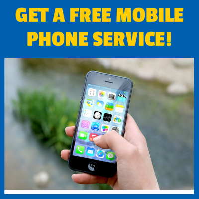 How to Get a 100 Free Mobile Phone Cellphone Service