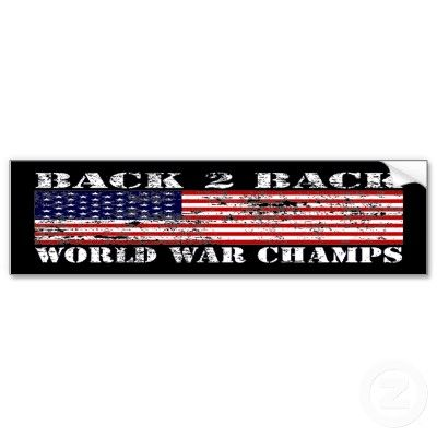 Faded style back 2 back world war champs bumper sticker