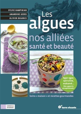 Les algues, nos alliés santé et beauté + recettes gourmandes