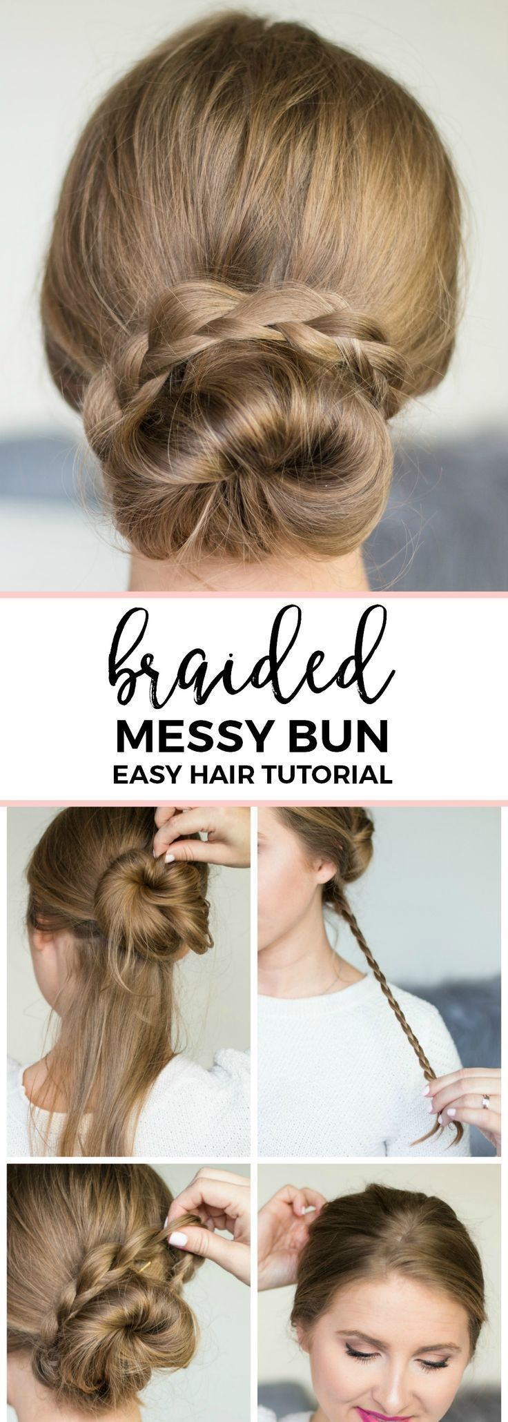 Braided messy bun hair tutorial quick and easy noheat hairstyle