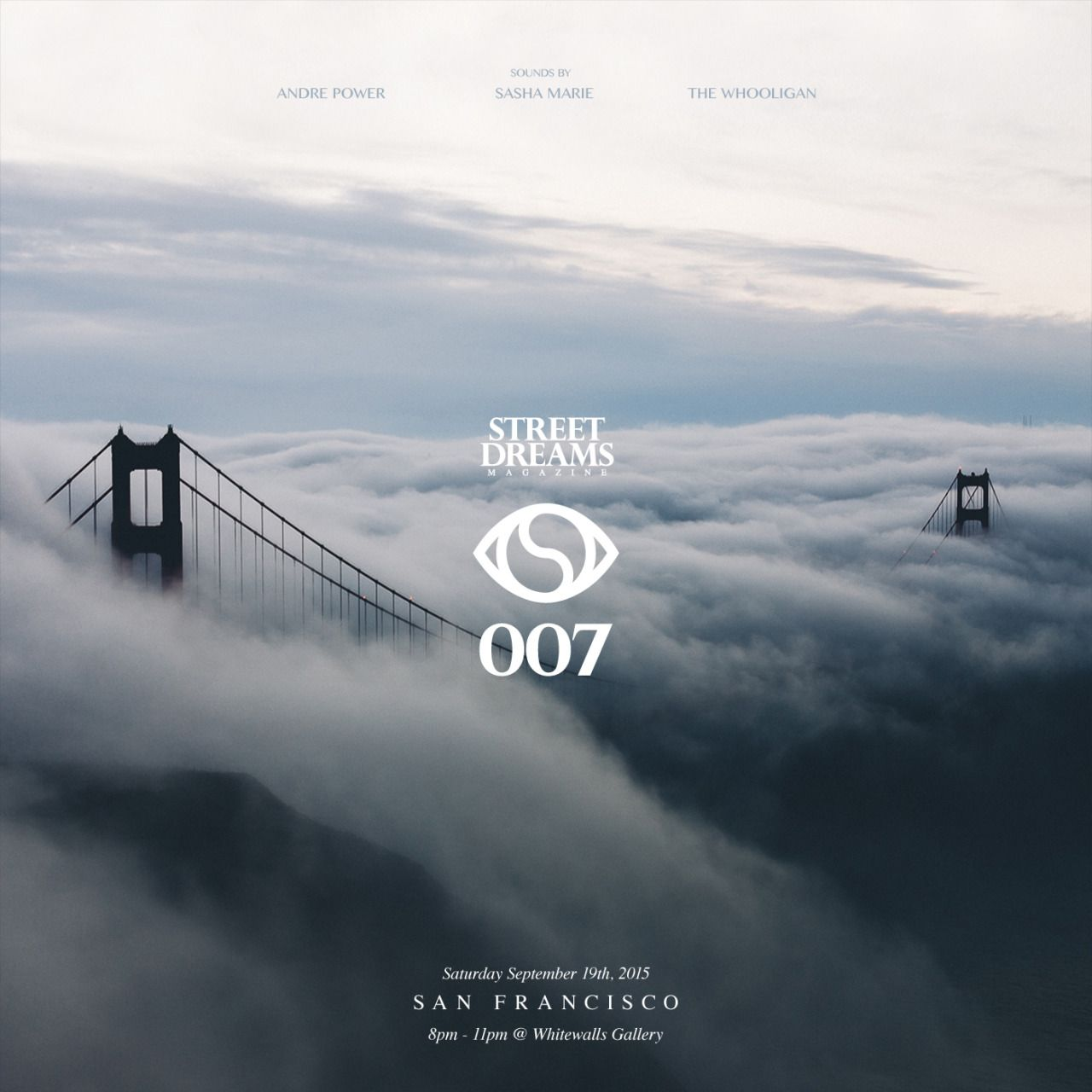 issue .007 launch gallery event with sounds provided by soulection with special DJ sets from Sasha Marie, Andre Power & The Whooligan.Join us on Saturday, September 19th from 8-11pm at the White Walls gallery in San FranciscoTickets available at:http://www.eventbrite.com/e/street-dreams-magazine-issue-007-launch-san-francisco-w-soulection-tickets-18487784461