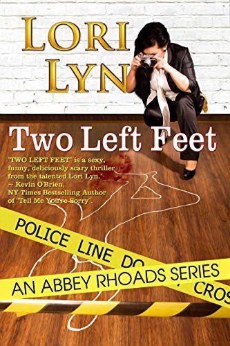 Two Left Feet (An Abbey Rhoads Thriller Book 1) by Lori Lyn http://www.amazon.com/dp/B0182JW0XU/ref=cm_sw_r_pi_dp_yG7wwb0QVCYHN