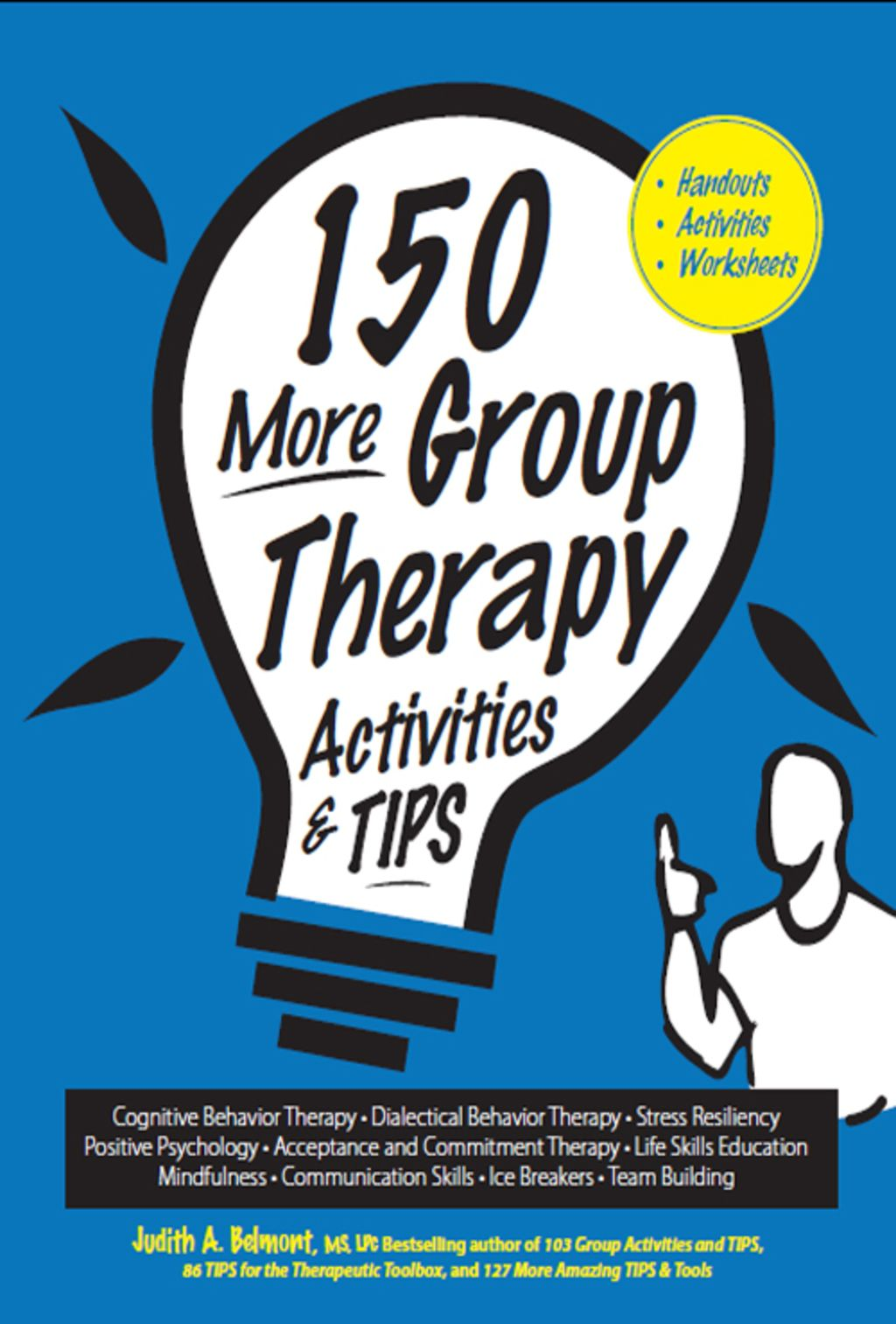 150 More Group Therapy Activities Amp Tips Ebook