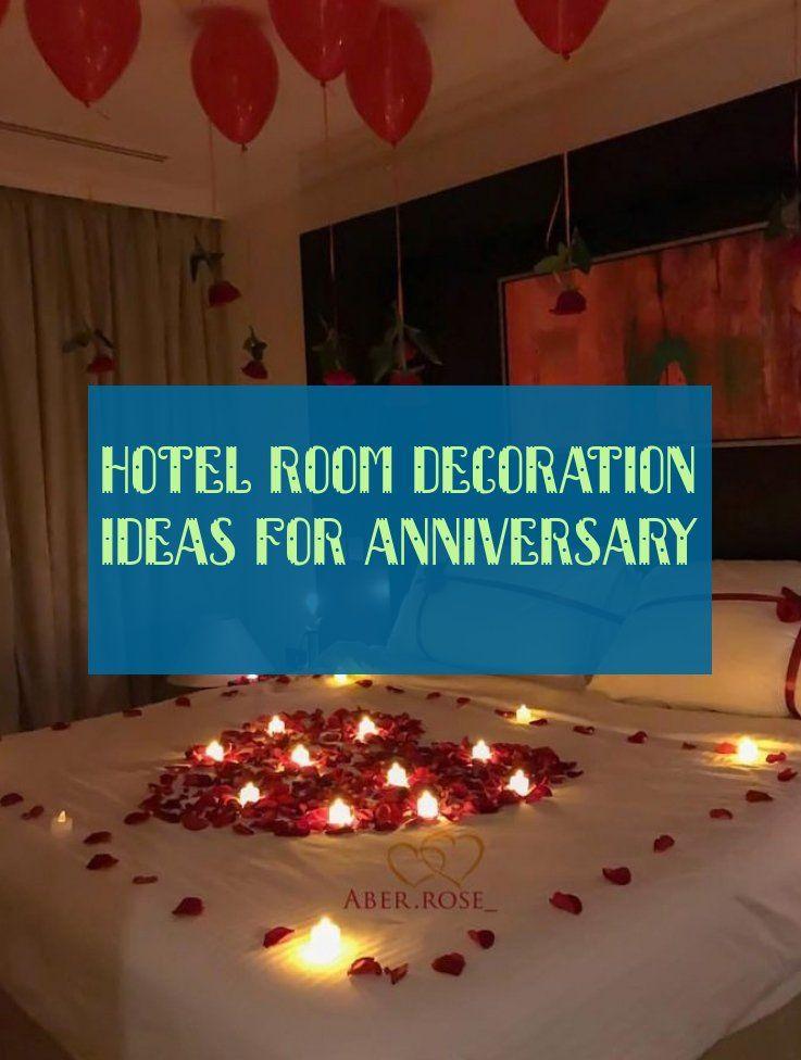 Hotel Room Decoration Ideas For Anniversary Idees De Decoration De
