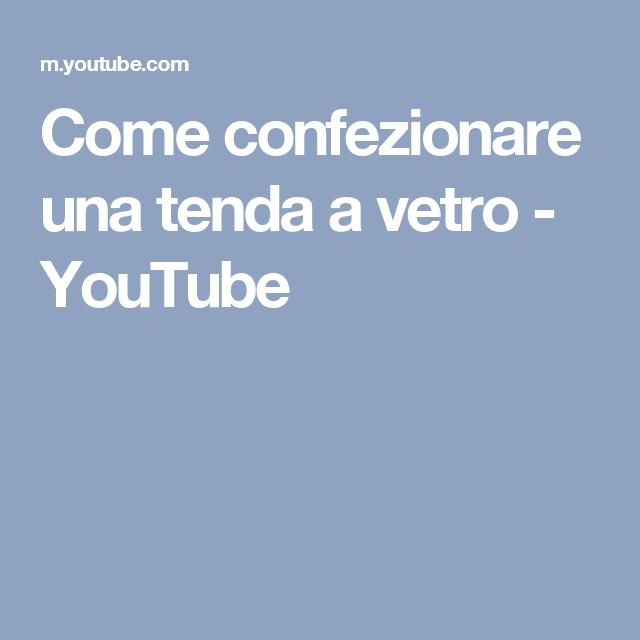Tende A Pacchetto Fai Da Te Youtube.Come Confezionare Una Tenda A Vetro Youtube Cucito Tende