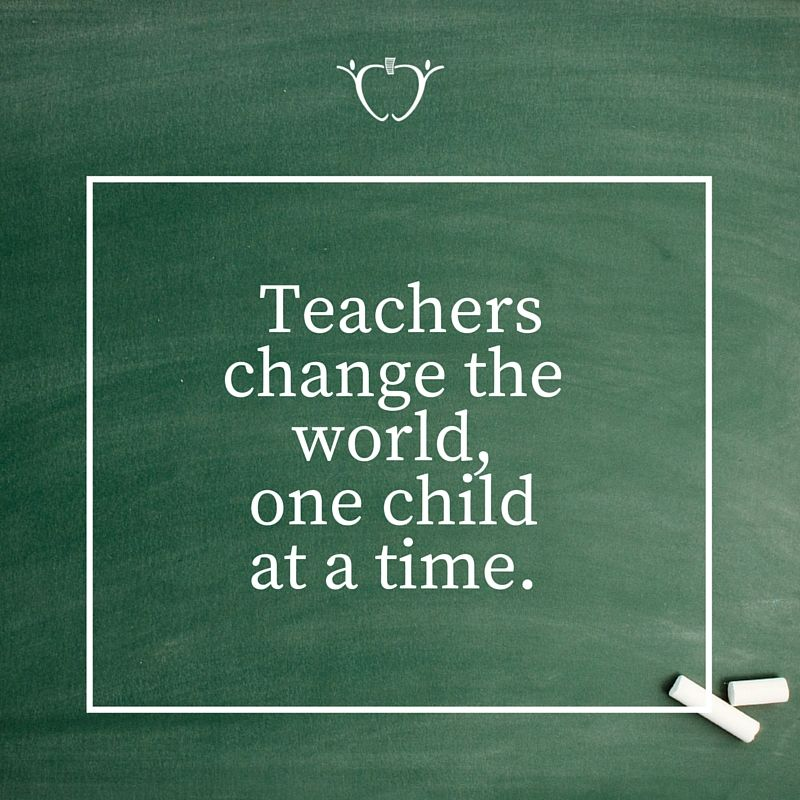 Repin If You Agree Teachers Change The World One Child At A Time