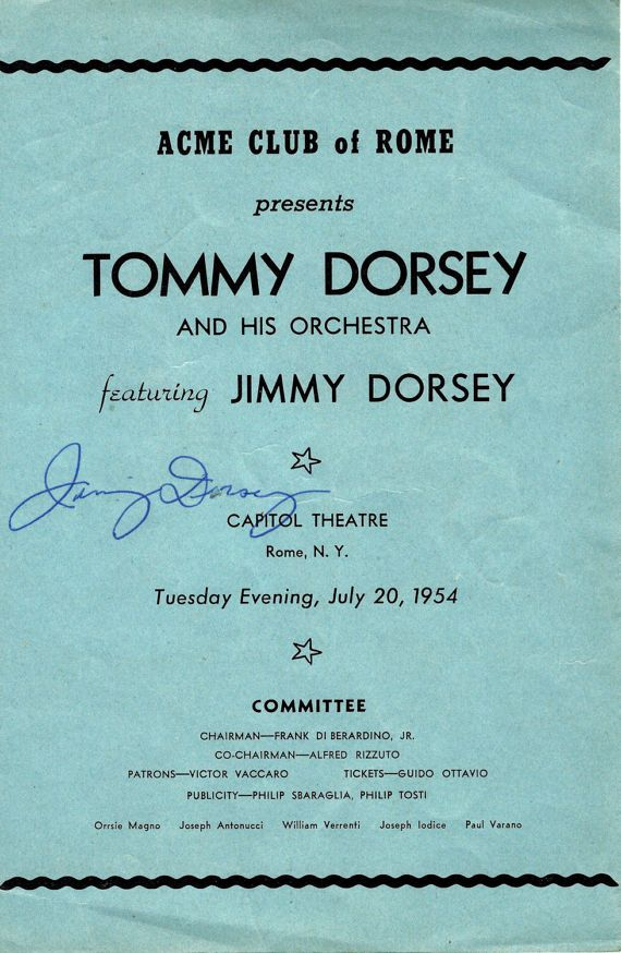 Tommy Dorsey, Jimmy Dorsey, & Lynn Roberts Autographed Promotional Flyer For The Acme Club of Rome, Capitol Theater Rome, NY July 20, 1954