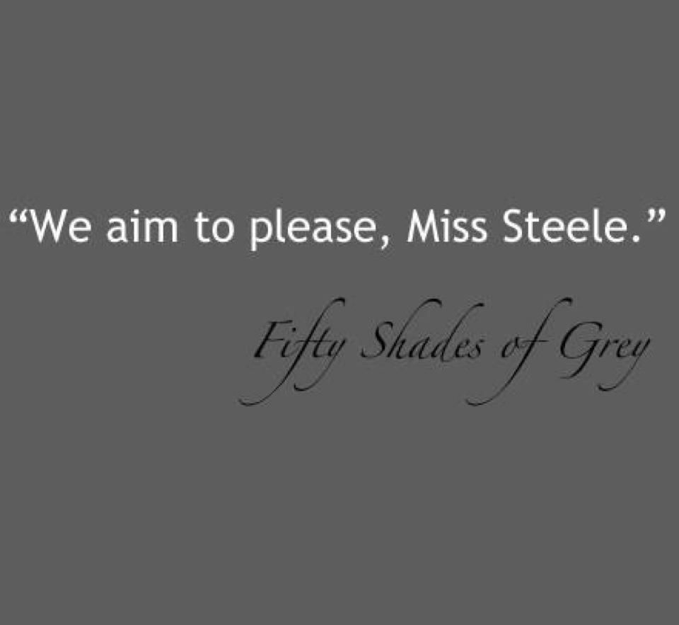 Shade Quotes: We Aim To Please
