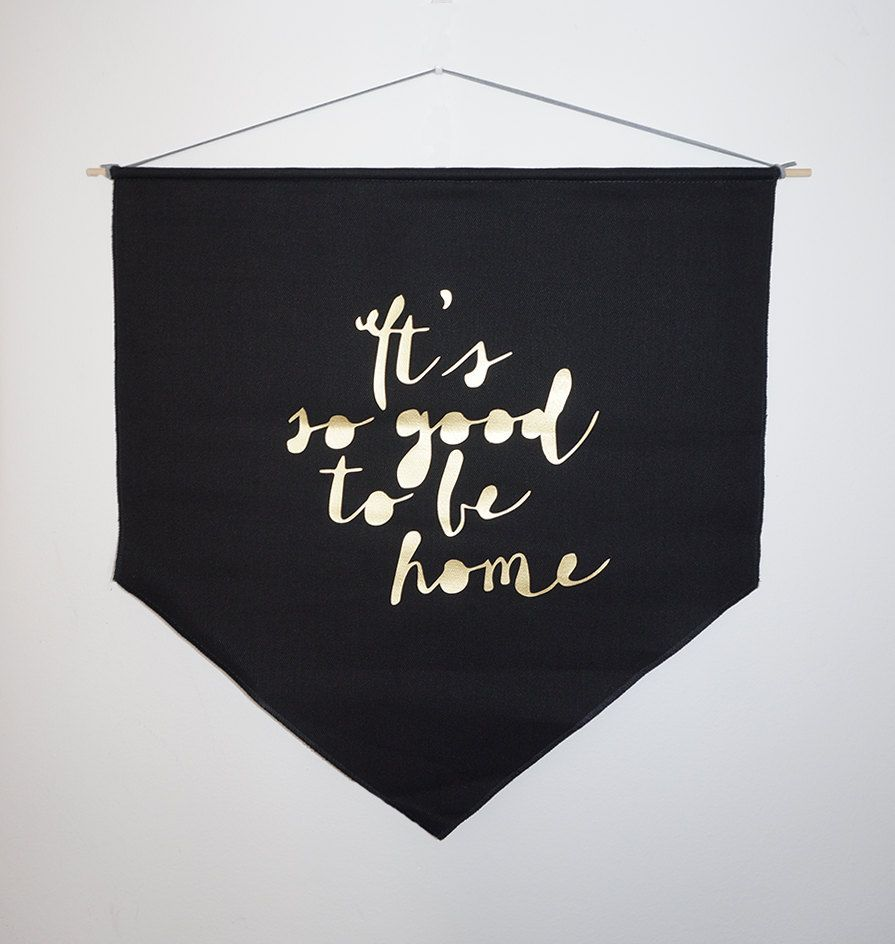 it s so good to be home black banner flag wall flag gold vinyl