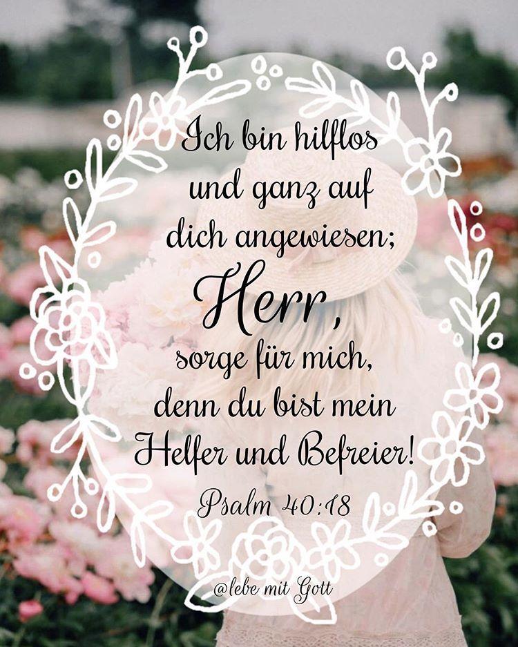 Bibel Schatzkammer Auf Instagram Ich Bin Hilflos Und Ganz Auf Dich Angewiesen Herr Sorge Fur Mich Denn Bibel Vers Bibelverse Christliche Spruche Bilder