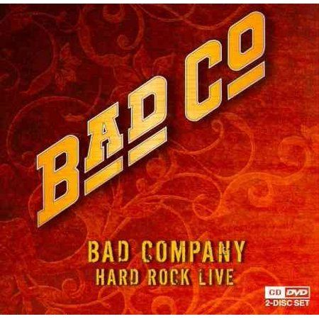 Bad Company Hard Rock Live Dvd Hard Rock Classic Rock Albums