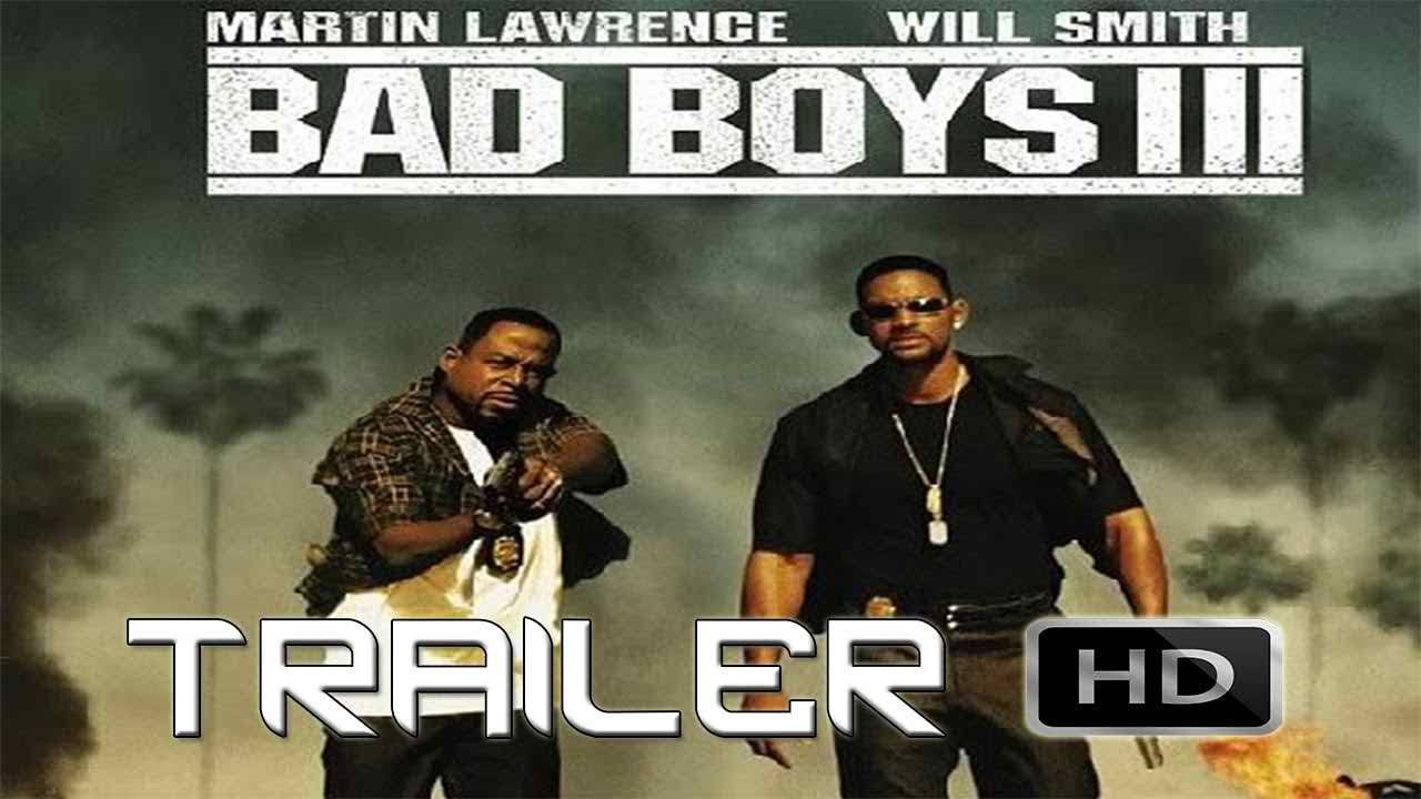 Bad boys 3 trailer 2018 bad boys bad boys 3 will