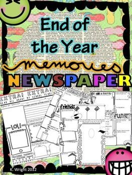 Fun, end of the school year creative writing activity. This is a upbeat way to learn from your students at the end of the school year.  Students complete a newspaper template highlighting their year in your class and leave with a keepsake that summarizes their experiences for the year.