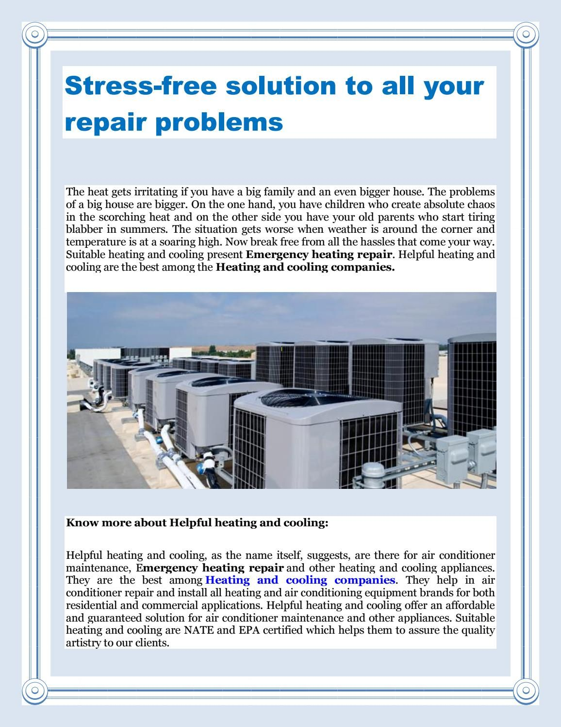 Stressfree solution to all your repair problems Heating