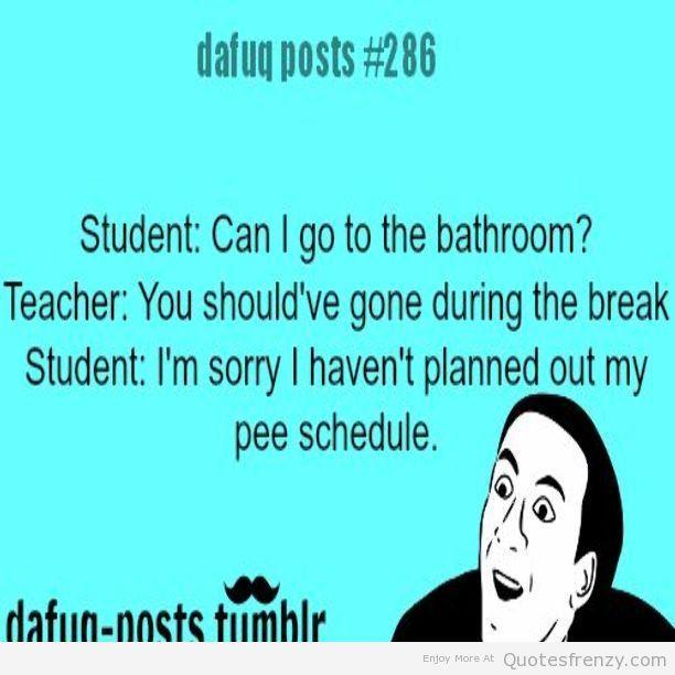 teacher school relatable posts funny pee meme youdontsay Quotes. teacher school relatable posts funny pee meme youdontsay Quotes