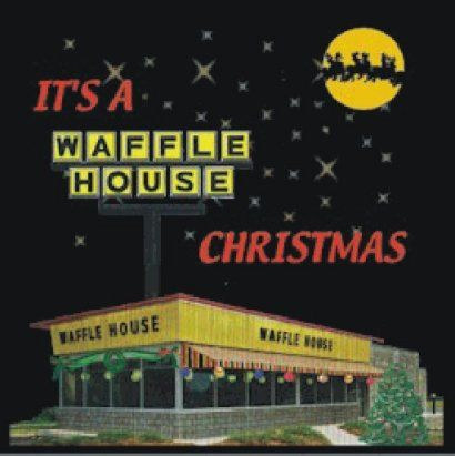 It S A Waffle House Christmas Waffle House Christmas Albums Retro Christmas