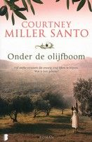 Courntney Miller Santo / Onder de olijfboom