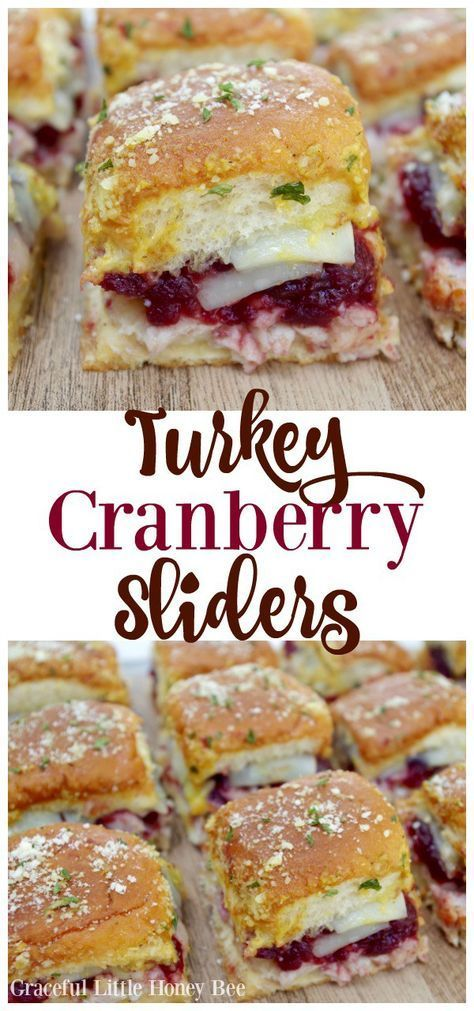 Turkey Cranberry Sliders - Graceful Little Honey Bee