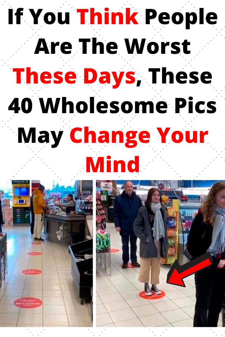 If You Think People Are The Worst These Days, These 40