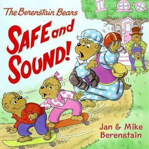 The Berenstain Bears Safe and Sound