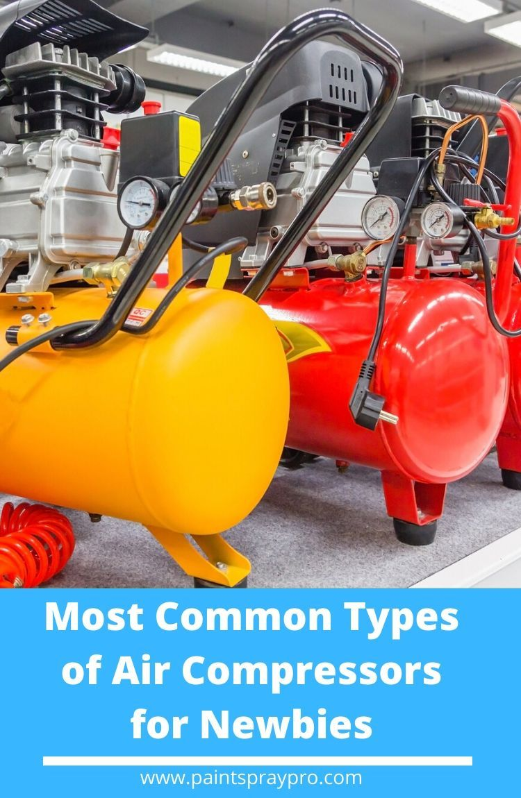 Most Common Air Compressor Types Best paint sprayer, Air