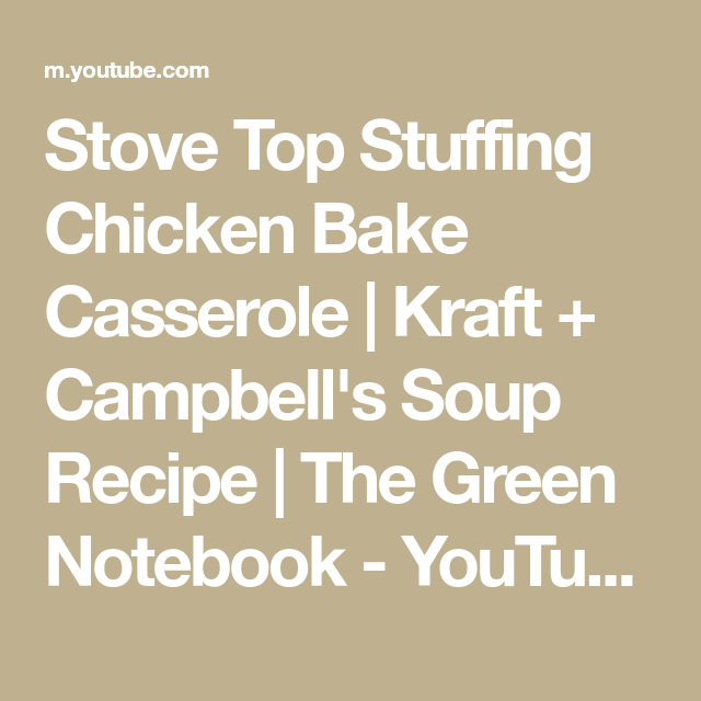 Stove Top Stuffing Chicken Bake Casserole