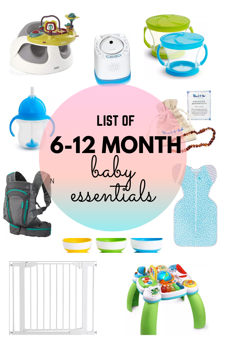 Baby Essentials For Ages 6 12 Months Baby Essentials Newborn Newborn Baby Tips Baby Month By Month