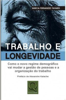 TRABALHO E LONGEVIDADE