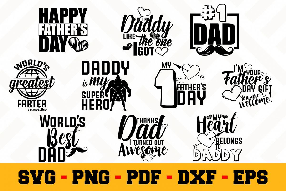 Father S Day Bundle 10 Designs Pack Father Svg Bundle Fathers Day Dad Day Day