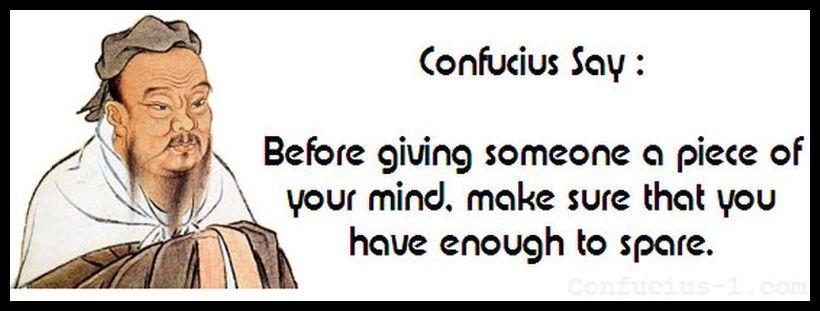 Citaten Confucius : Funny confucius quotes best aw snap