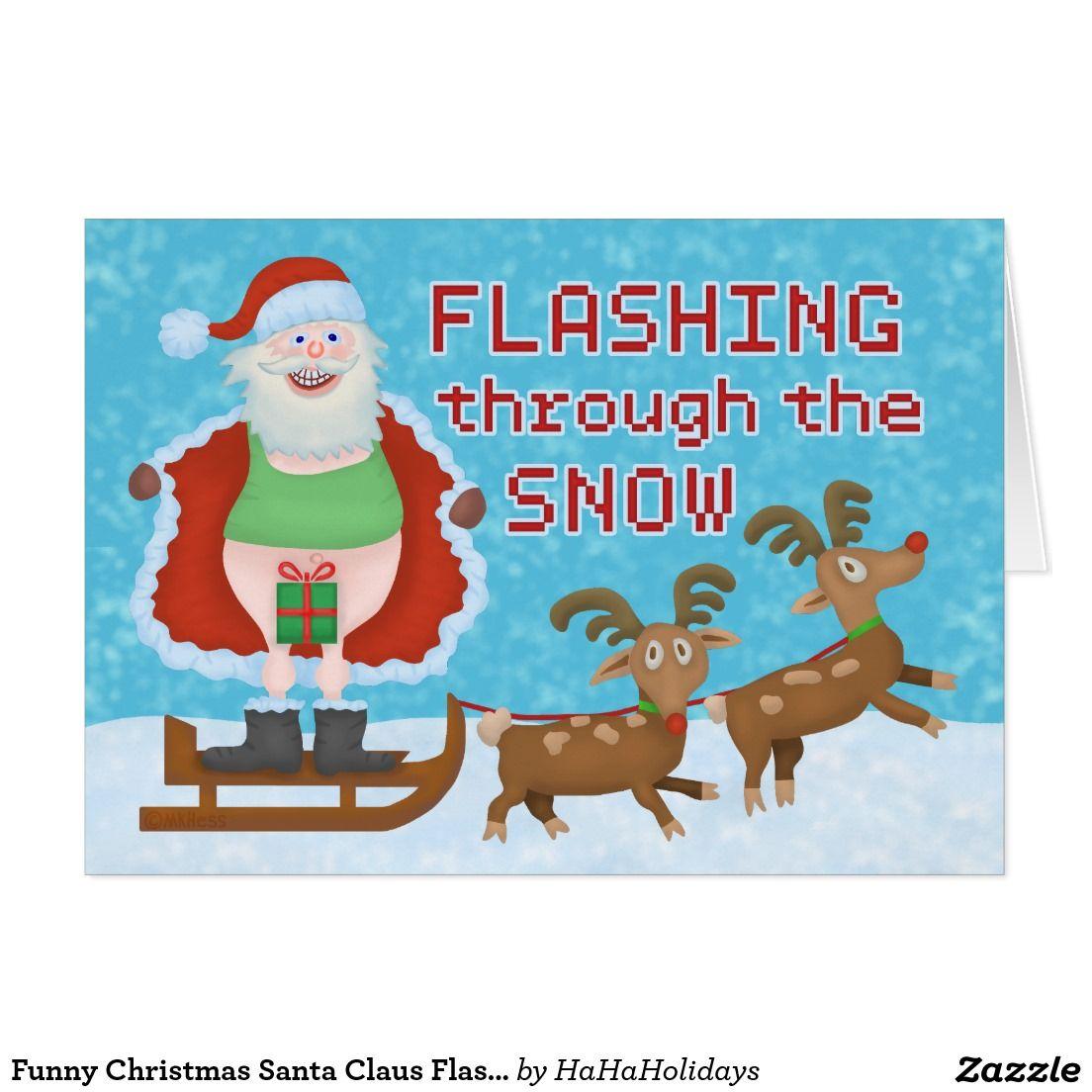 Funny Christmas Santa Claus Flashing Through The Snow Holiday