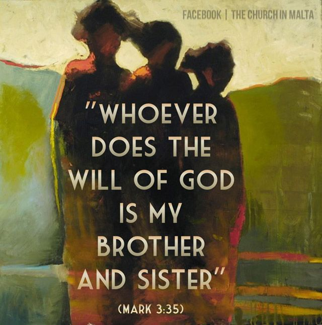Whoever Does The Will Of God Is My Brother And Sister English