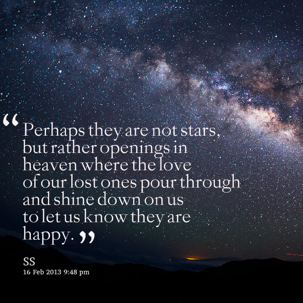 Perhaps Quotes Quotes Star Quotes Heaven Quotes Amazing Quotes About Heaven