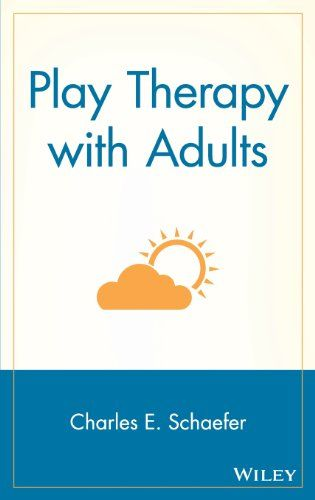 Play Therapy with Adults by Charles E. Schaefer | Play ...