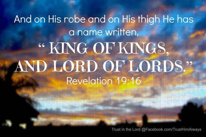 Rev 19:16 | Our father who art in heaven, Revelation bible ...