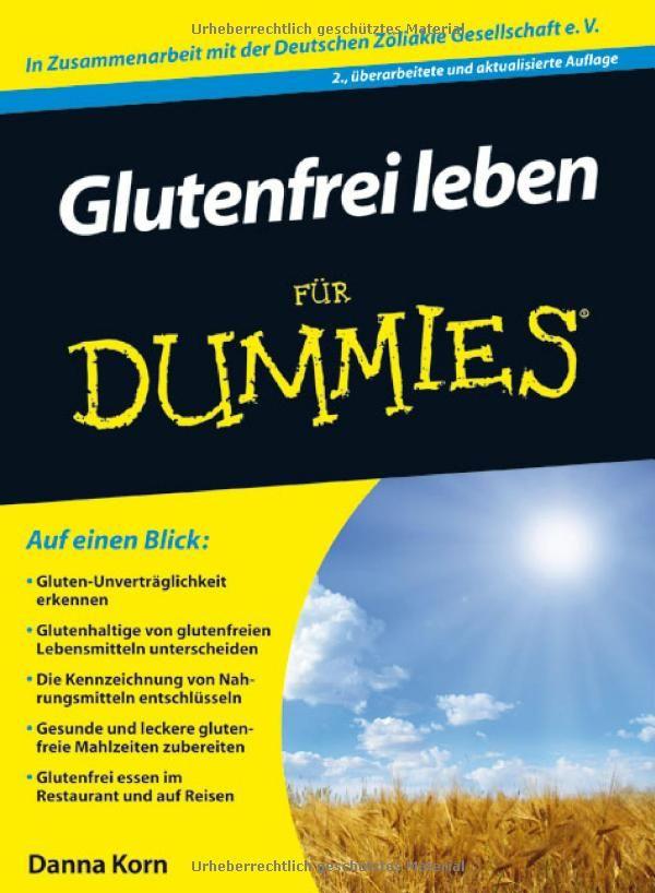 Glutenfrei leben für Dummies (Fur Dummies)