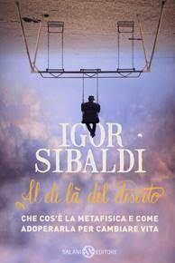 Il Colore dei Libri: Recensione : Al di là del deserto di Igor Sibaldi
