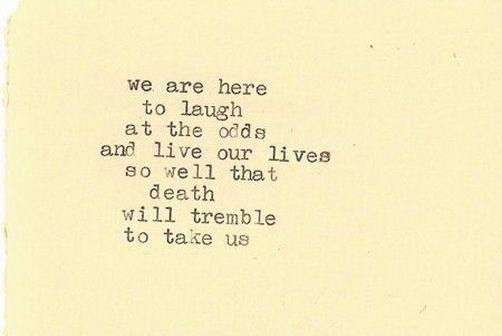 Bukowski Words To Live By Pinterest